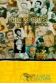 Os_Herois_de_Todo_Mundo