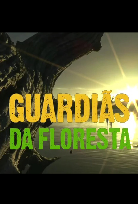 GUARDIAS_DA_FLORESTA